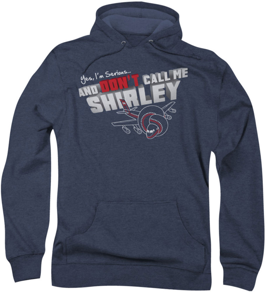 Image of Airplane - Mens Dont Call Me Shirley Hoodie