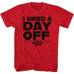 Ferris Beullers Day Off - Mens I Need A Day Off T-Shirt