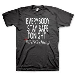 Wang Chung - Mens Wang Chung Stay Safe  T-Shirt