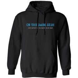 John Cafferty - Mens On The Dark Side Pullover Hoodie