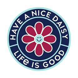 Life Is Good - Magnet Have A Nice Daisy Magnets
