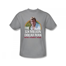 The Six Million Dollar Man - Better. Stronger. Faster. Slim Fit Adult T-Shirt In Silver