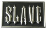 SLAVE buckle (Black and Silver Grey)