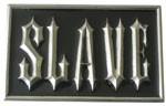 SLAVE buckle (Black and Silver Grey)