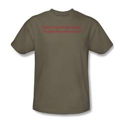 Quite The Underachiever! - Adult Khaki S/S T-Shirt For Men