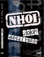 Debut of the 2005 WordTour Never Heard of it exprerience it on DVD