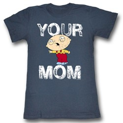 Family Guy - Womens Your Mom T-Shirt