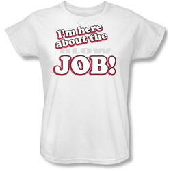 Funny Tees - Womens Here About Job T-Shirt