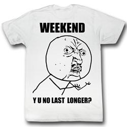 Y U No - Mens Weekend T-Shirt