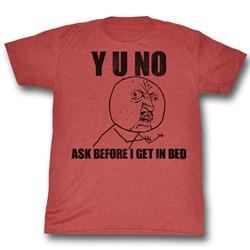 Y U No - Mens Unfunny T-Shirt