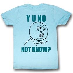 Y U No - Mens Not Knowing T-Shirt