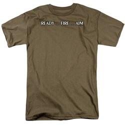 Ready...Fire...Aim - Adult Safari Green S/S T-Shirt For Men