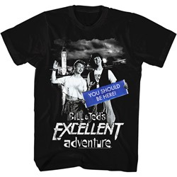 Bill And Ted - Mens You Should Be Here T-Shirt