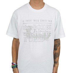 If These Trees Could Talk - Mens The Bones of a Dying World T-Shirt