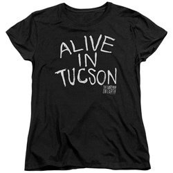 Last Man On Earth - Womens Alive In Tucson T-Shirt