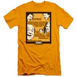 Its Always Sunny In Philadelphia - Mens Sunny Quotes Premium Slim Fit T-Shirt