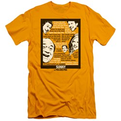 Its Always Sunny In Philadelphia - Mens Sunny Quotes Slim Fit T-Shirt