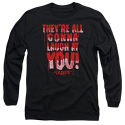 Carrie - Mens Laugh At You Long Sleeve T-Shirt