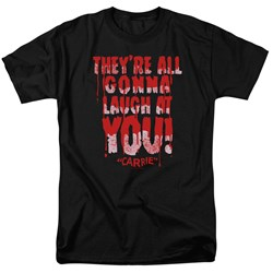 Carrie - Mens Laugh At You T-Shirt