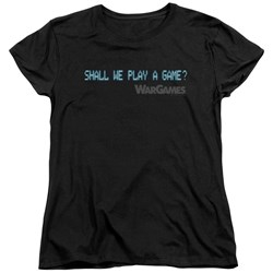 Wargames - Womens Shall We T-Shirt