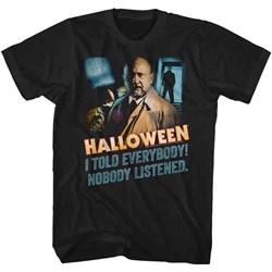 Halloween - Mens Nobody Listened T-Shirt