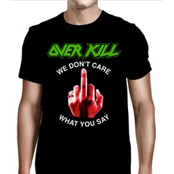 Overkill - Mens We Don't Care Fuck You T-Shirt