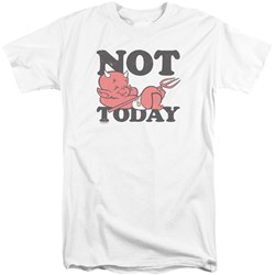 Hot Stuff - Mens Not Today Tall T-Shirt