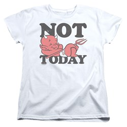 Hot Stuff - Womens Not Today T-Shirt